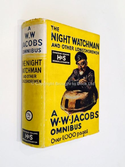 The Night Watchman and Other Longshoremen by WW Jacobs First Edition Hodder and Stoughton 1932